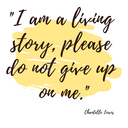 I am a living story, please do not give up on me,-2
